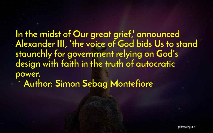 Truth In Government Quotes By Simon Sebag Montefiore