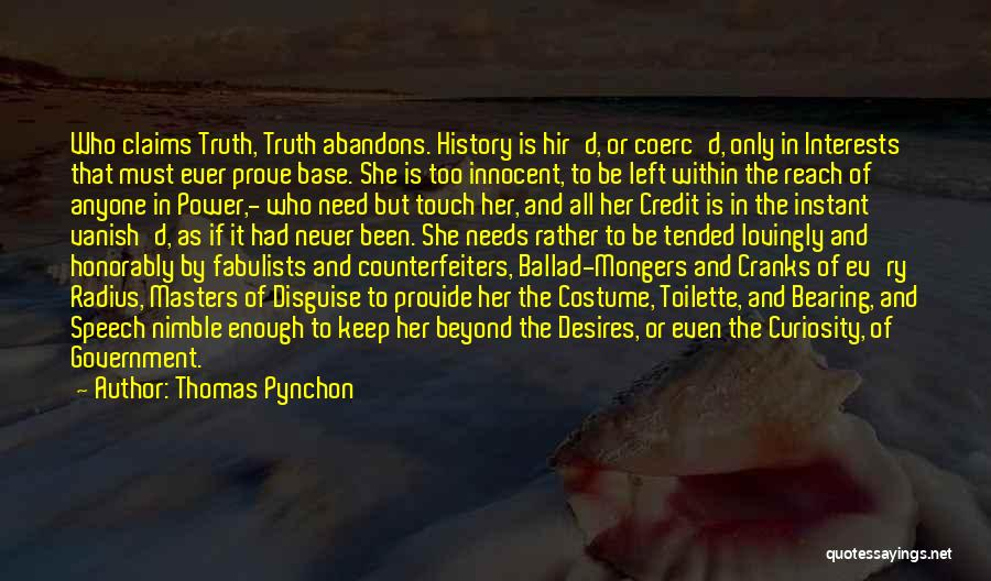 Truth In Government Quotes By Thomas Pynchon