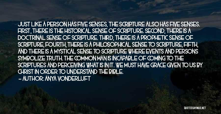 Truth In The Bible Quotes By Anya VonderLuft