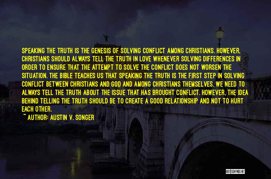 Truth In The Bible Quotes By Austin V. Songer