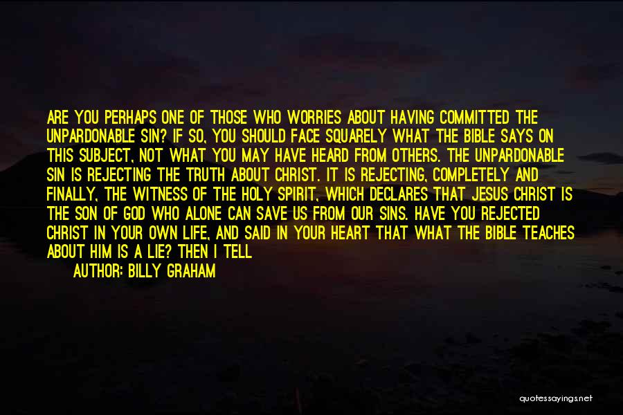Truth In The Bible Quotes By Billy Graham