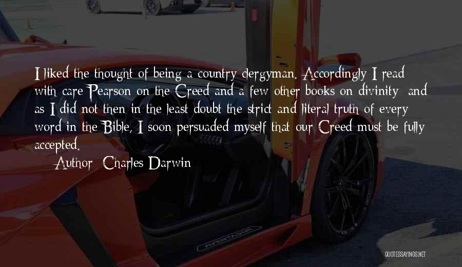 Truth In The Bible Quotes By Charles Darwin