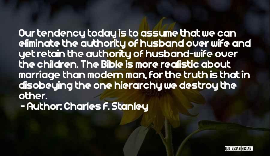 Truth In The Bible Quotes By Charles F. Stanley