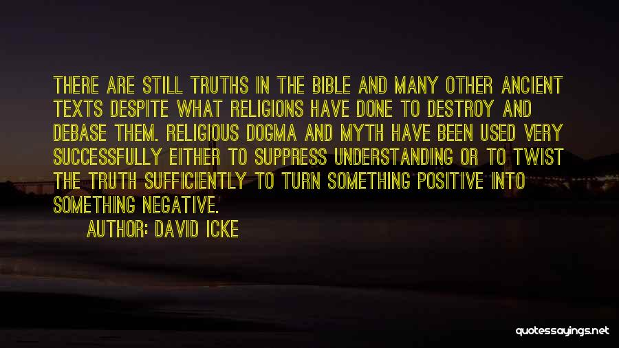 Truth In The Bible Quotes By David Icke