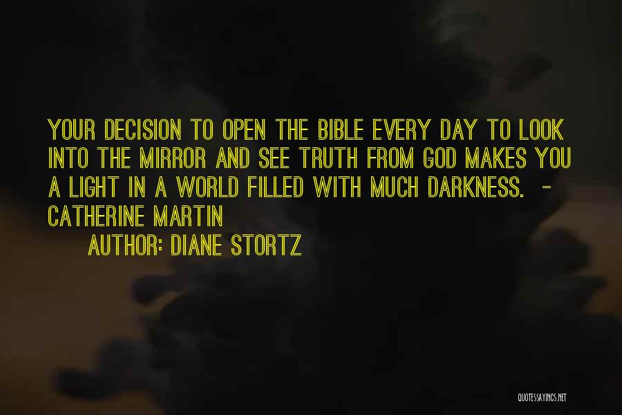 Truth In The Bible Quotes By Diane Stortz