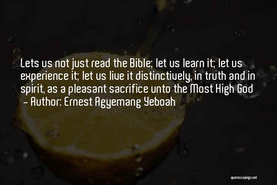 Truth In The Bible Quotes By Ernest Agyemang Yeboah