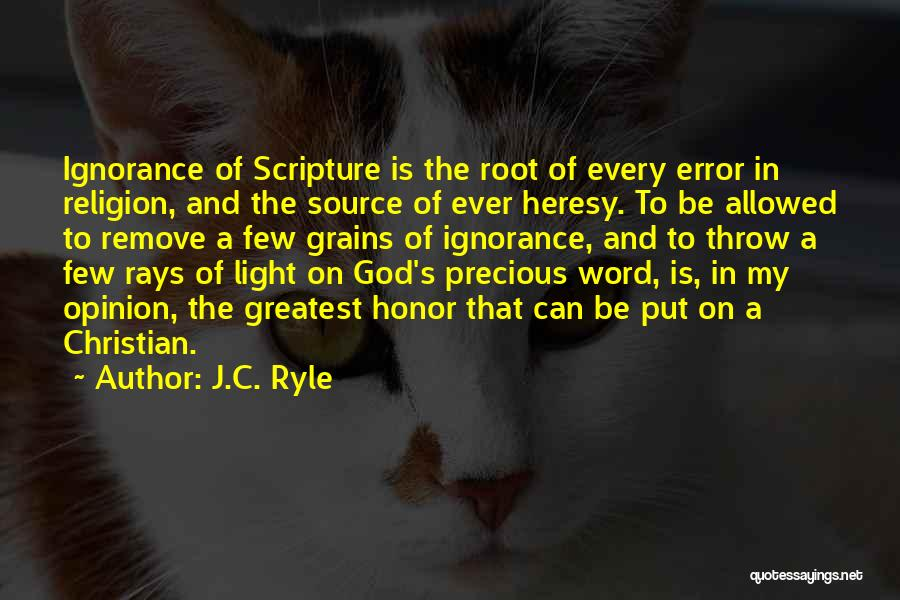 Truth In The Bible Quotes By J.C. Ryle
