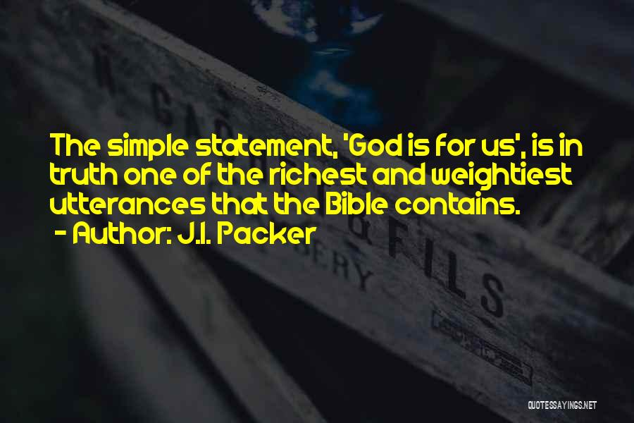 Truth In The Bible Quotes By J.I. Packer