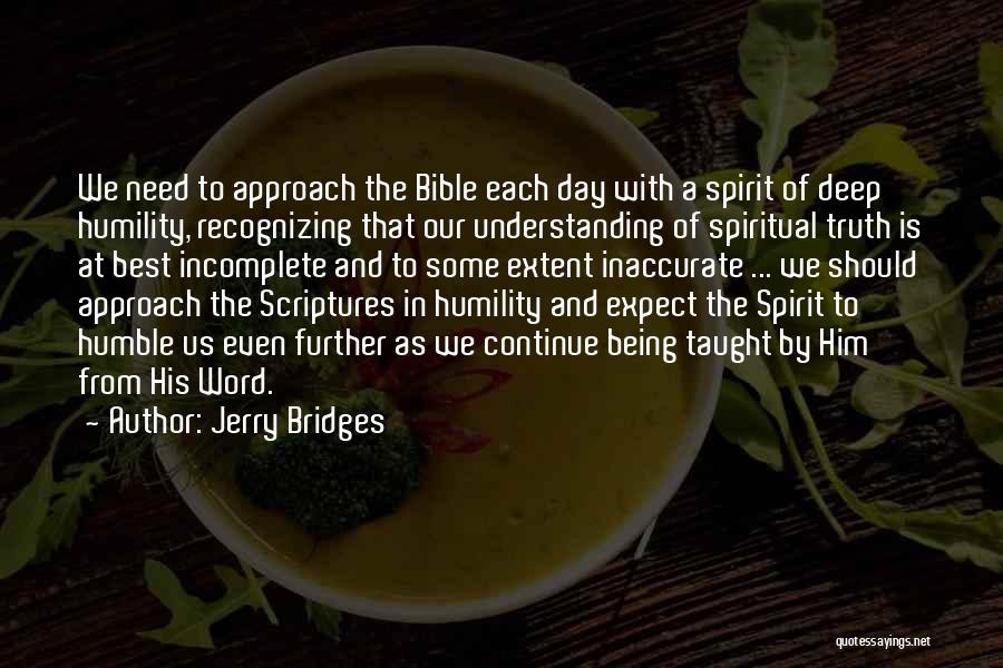 Truth In The Bible Quotes By Jerry Bridges