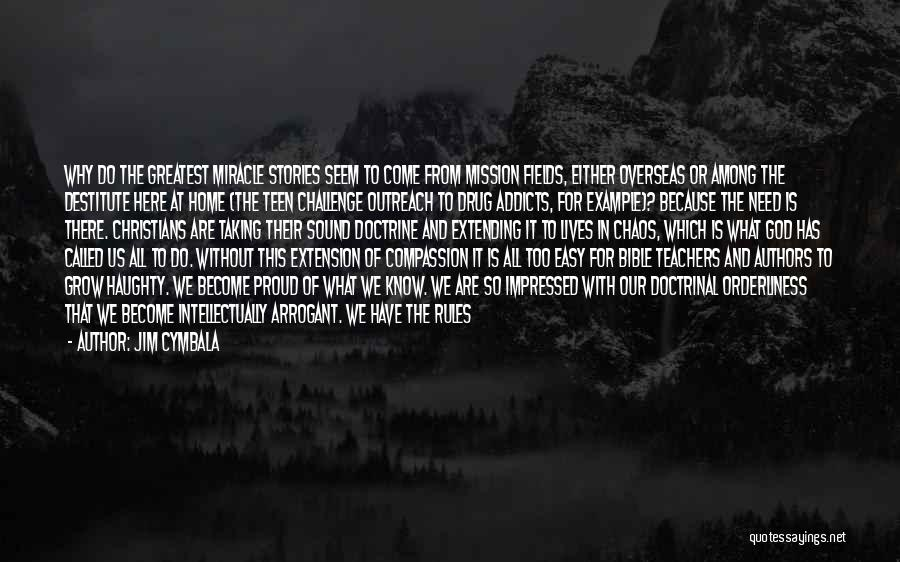 Truth In The Bible Quotes By Jim Cymbala