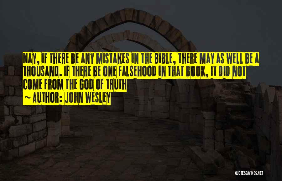 Truth In The Bible Quotes By John Wesley