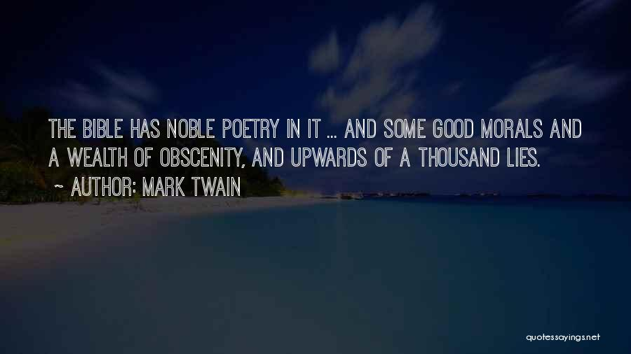 Truth In The Bible Quotes By Mark Twain