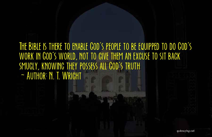 Truth In The Bible Quotes By N. T. Wright