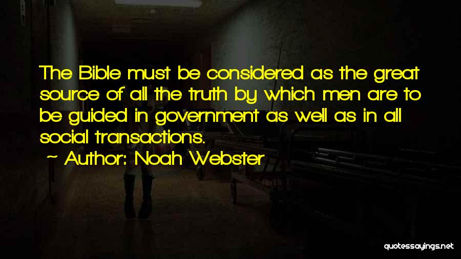 Truth In The Bible Quotes By Noah Webster