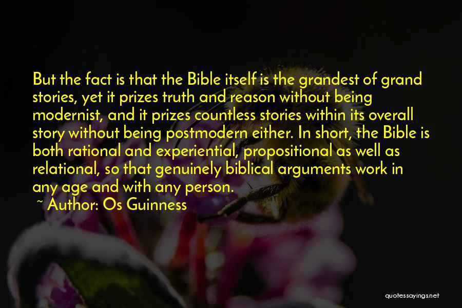 Truth In The Bible Quotes By Os Guinness