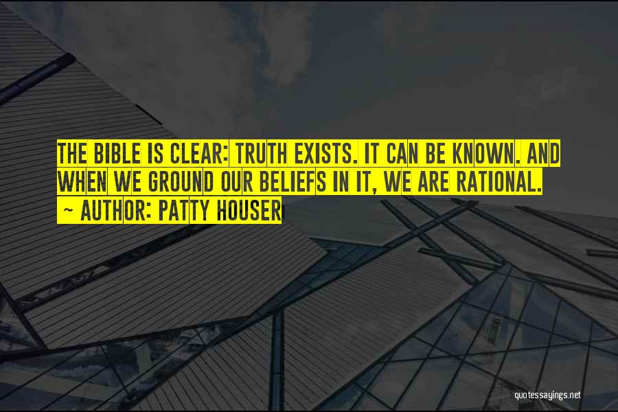 Truth In The Bible Quotes By Patty Houser