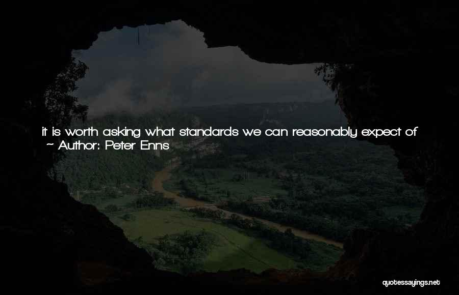 Truth In The Bible Quotes By Peter Enns