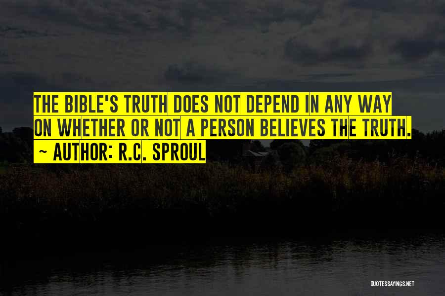 Truth In The Bible Quotes By R.C. Sproul
