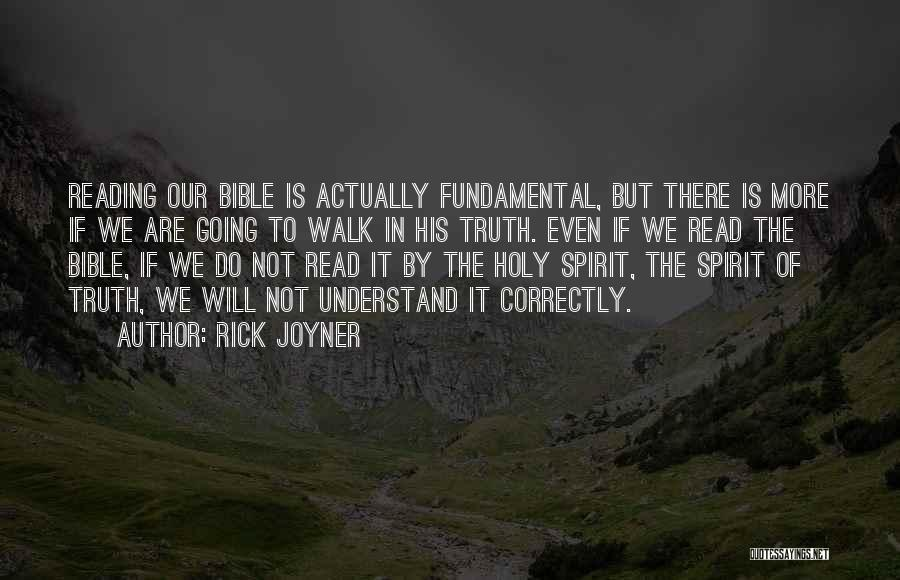 Truth In The Bible Quotes By Rick Joyner