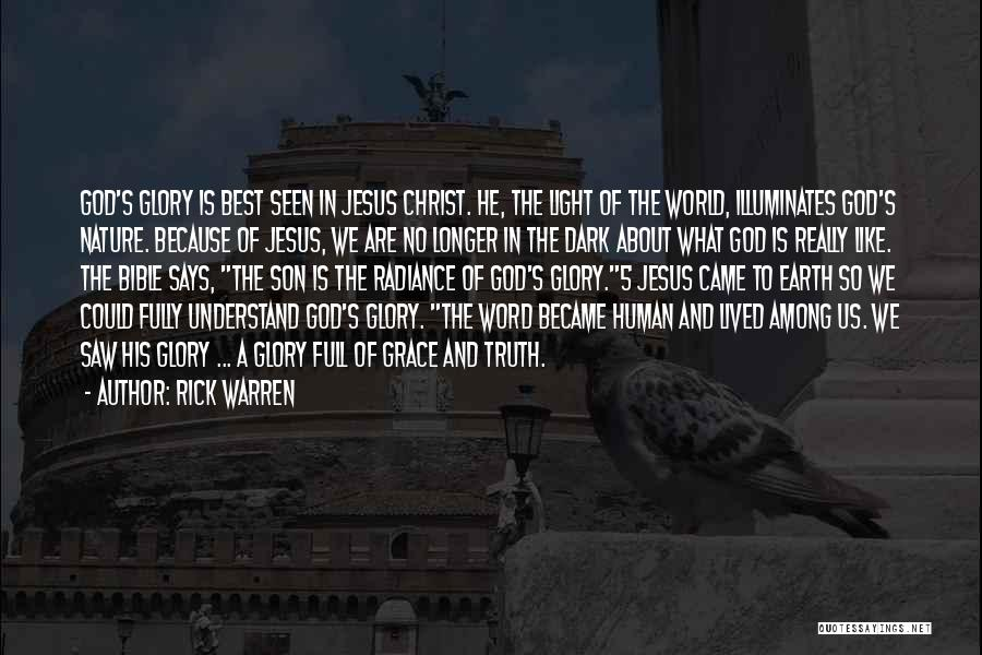 Truth In The Bible Quotes By Rick Warren