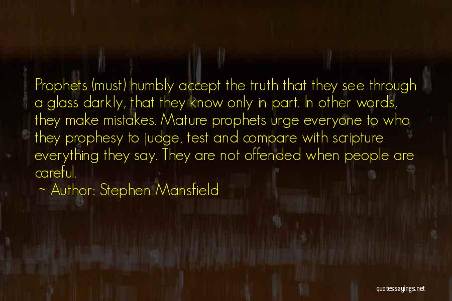 Truth In The Bible Quotes By Stephen Mansfield