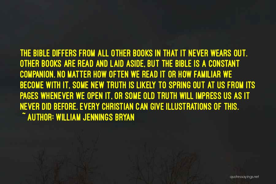 Truth In The Bible Quotes By William Jennings Bryan