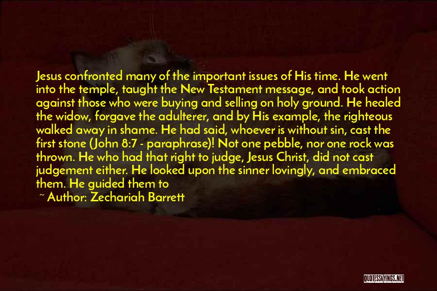 Truth In The Bible Quotes By Zechariah Barrett