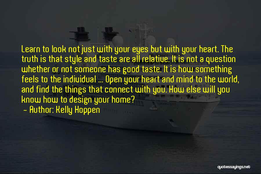 Truth Is Relative Quotes By Kelly Hoppen