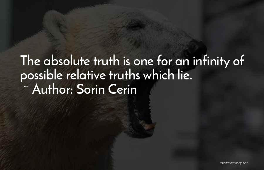 Truth Is Relative Quotes By Sorin Cerin