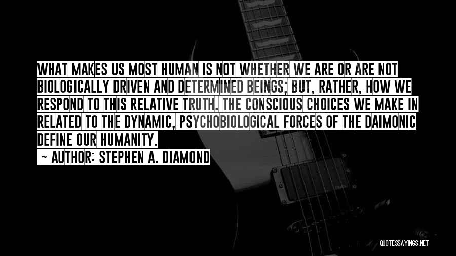Truth Is Relative Quotes By Stephen A. Diamond