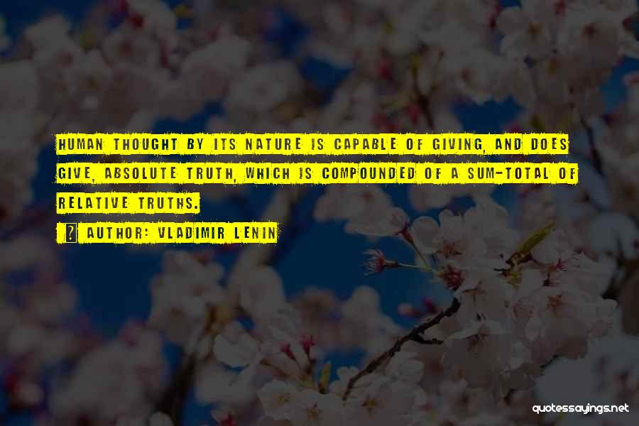 Truth Is Relative Quotes By Vladimir Lenin