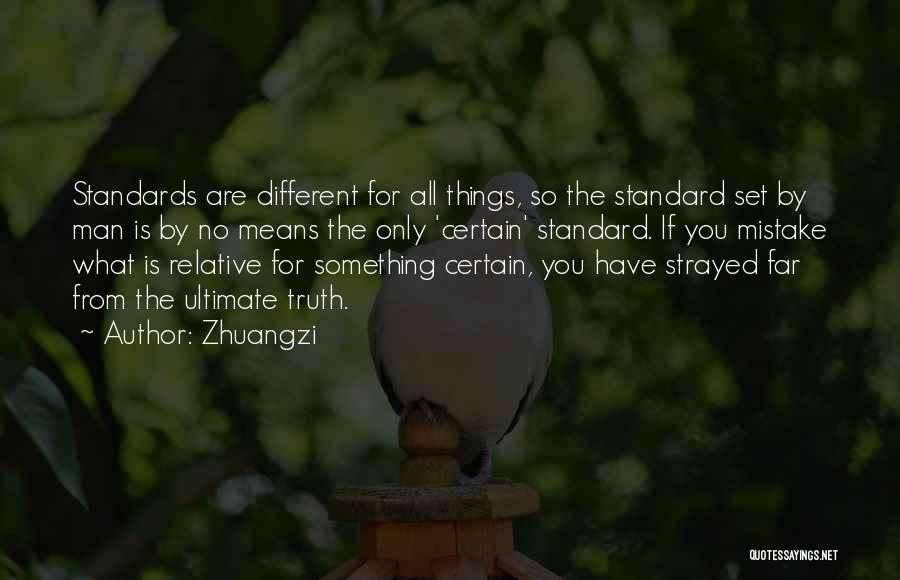 Truth Is Relative Quotes By Zhuangzi