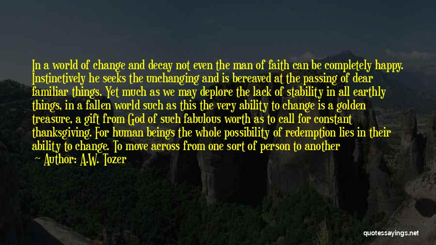 Truthful And Honest Quotes By A.W. Tozer