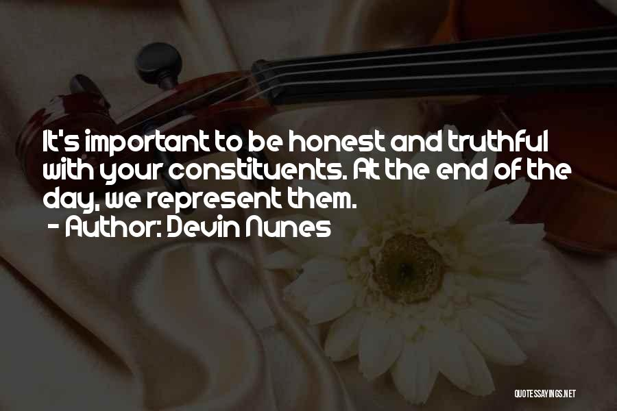 Truthful And Honest Quotes By Devin Nunes
