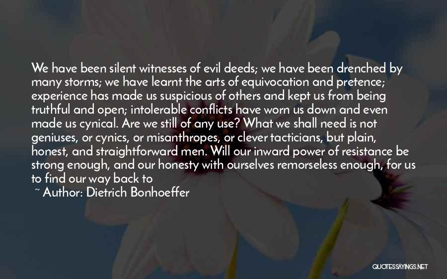 Truthful And Honest Quotes By Dietrich Bonhoeffer