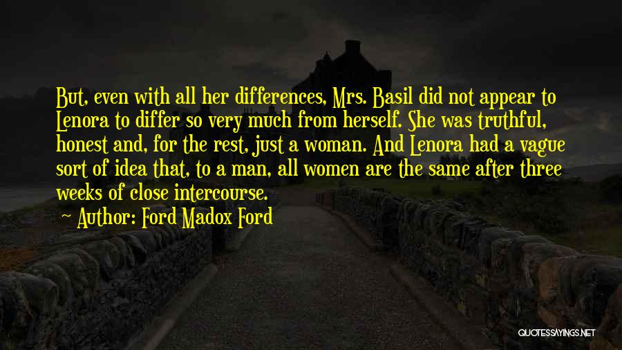 Truthful And Honest Quotes By Ford Madox Ford