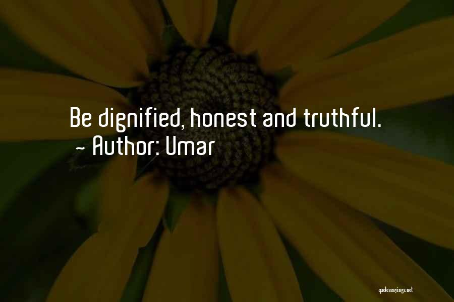 Truthful And Honest Quotes By Umar