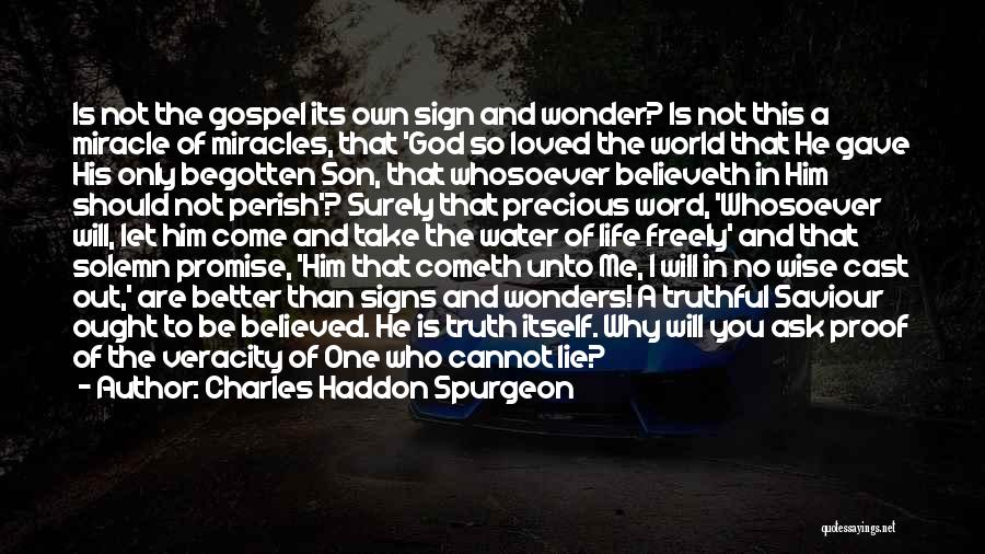 Truthful Quotes By Charles Haddon Spurgeon