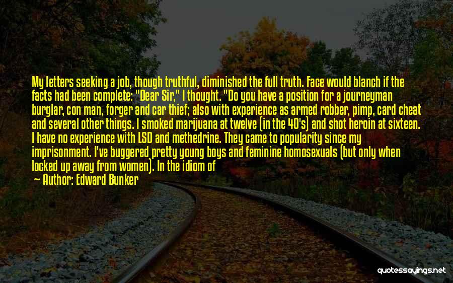 Truthful Quotes By Edward Bunker