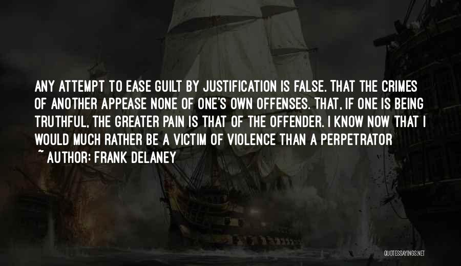 Truthful Quotes By Frank Delaney