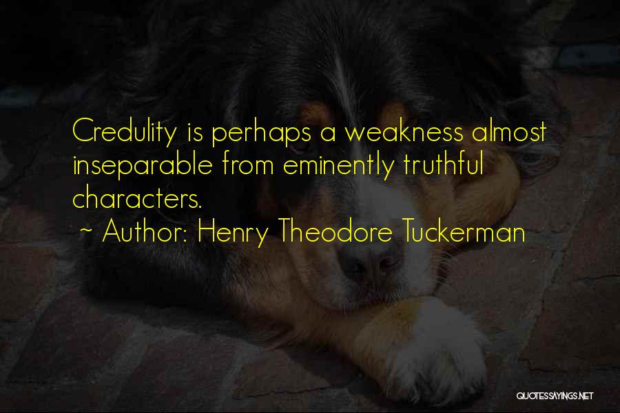 Truthful Quotes By Henry Theodore Tuckerman