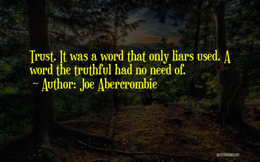 Truthful Quotes By Joe Abercrombie