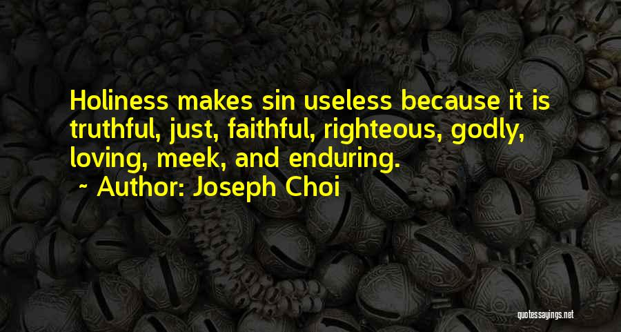 Truthful Quotes By Joseph Choi