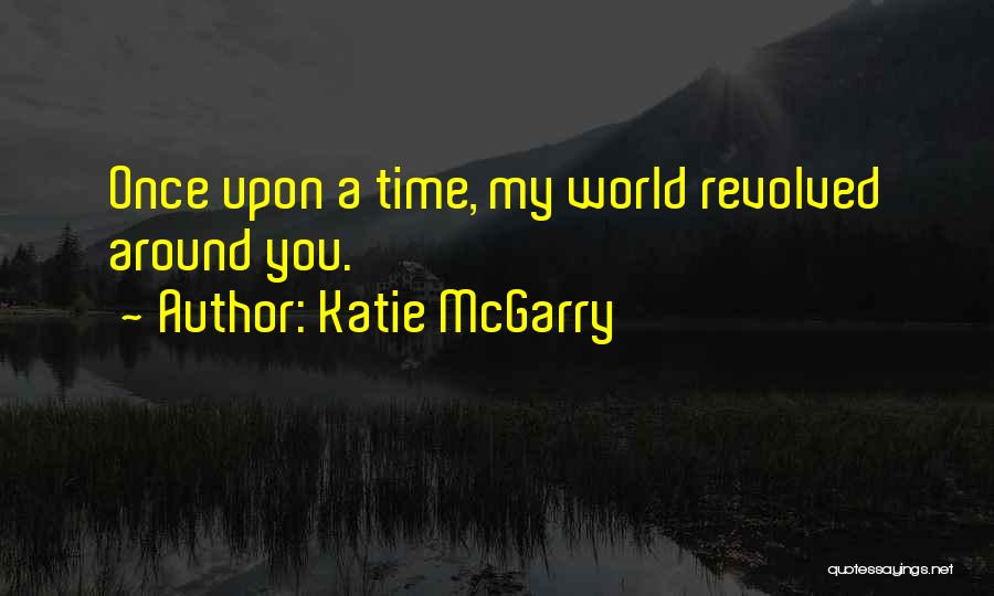 Truthful Quotes By Katie McGarry