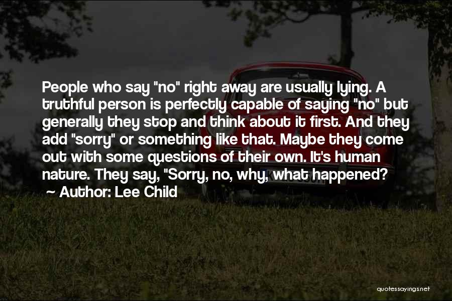 Truthful Quotes By Lee Child