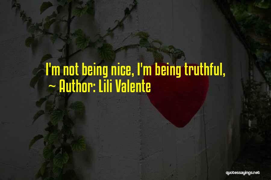 Truthful Quotes By Lili Valente