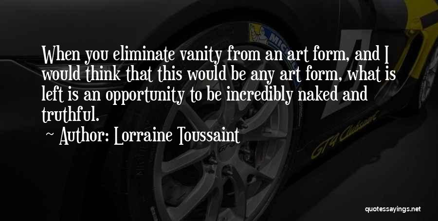 Truthful Quotes By Lorraine Toussaint