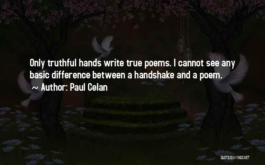 Truthful Quotes By Paul Celan