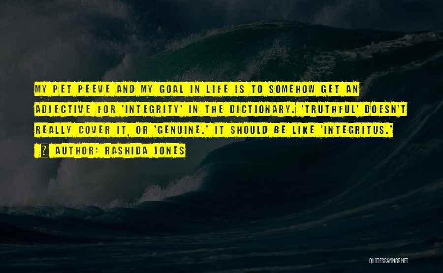 Truthful Quotes By Rashida Jones