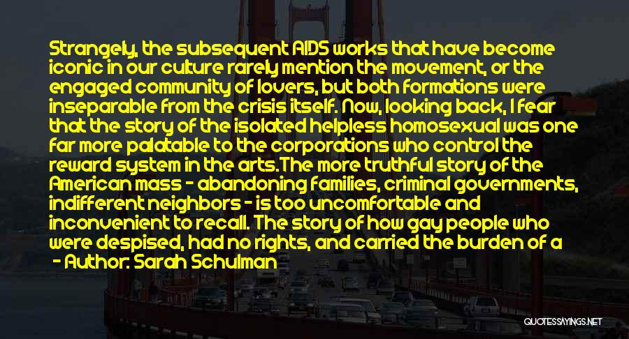 Truthful Quotes By Sarah Schulman